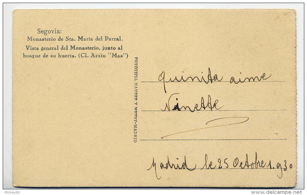 Espagne--SEGOVIA--Vista General Del Monasterio De Sta Maria Del Parral   éd Hauser Y Menet--old Postcard - Segovia