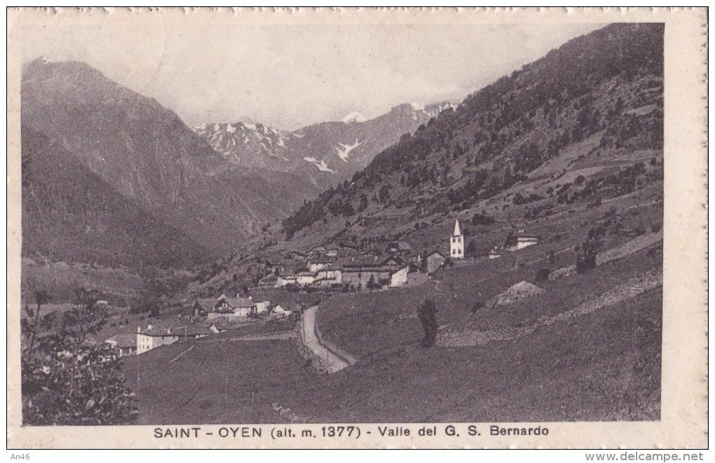SAINT OYEN  - VELLE DEL G. S. BERNARDO VG AUTENTICA 100% - Italia