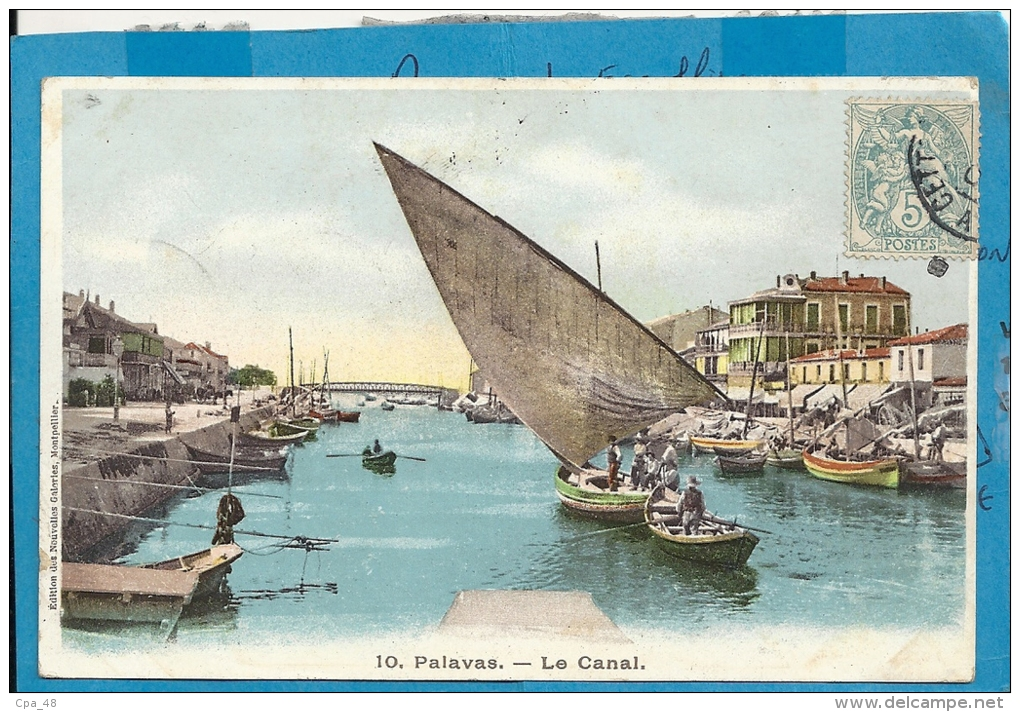 Hérault- Palavas -Le Canal. - Palavas Les Flots