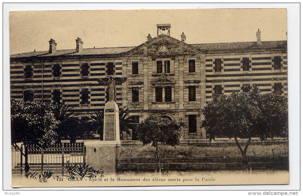 Algérie--ORAN--Lycée Et Monument Des élèves Morts Pour La Patrie, N° 131  éd CAP--carte Pas Courante - Oran