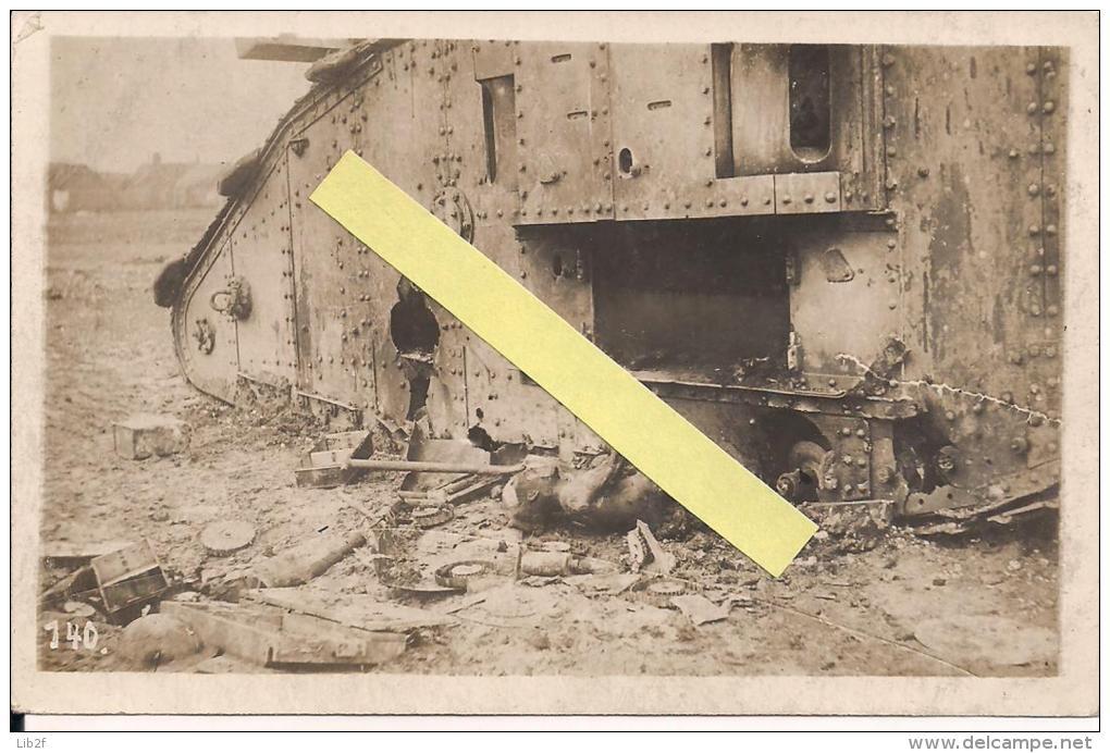 Cambrai Arras Flandres Flandern Char Anglais Détruit Cadavres Carte Photo Alleman  Poilus 1914-1918 14-18 Ww1 WWI 1.wk - War, Military