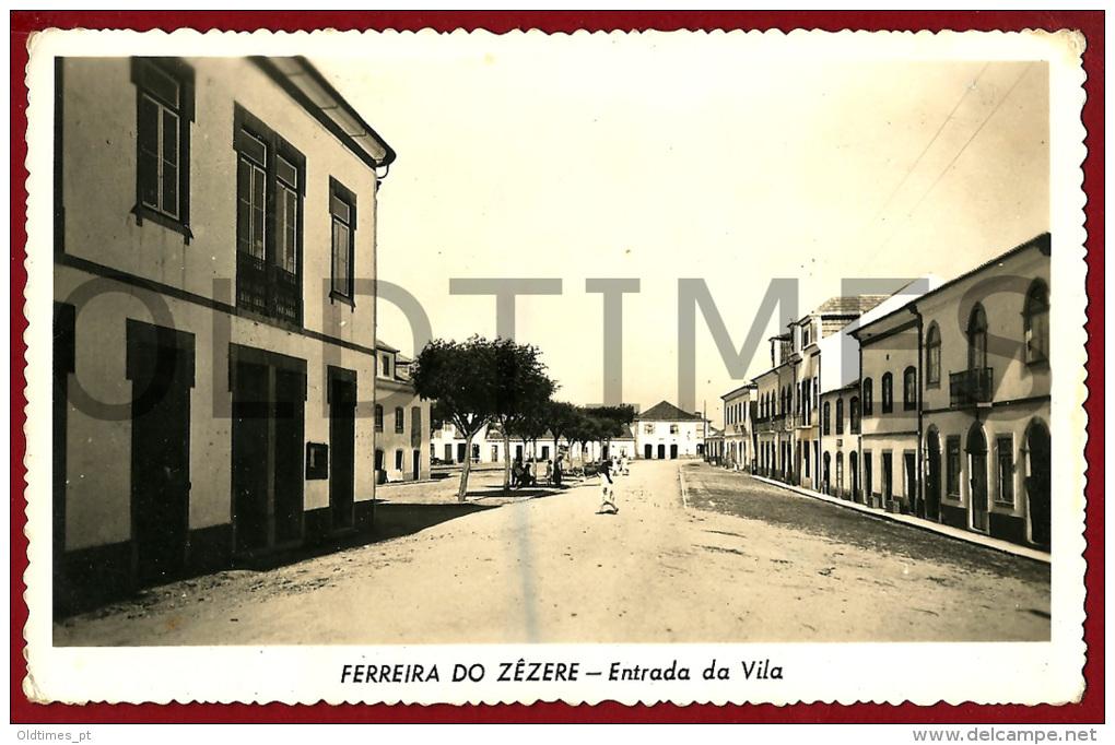 FERREIRA DO ZEZERE - ENTRADA DA VILA - 1950 REAL PHOTO PC - Santarem