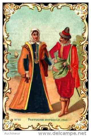 Chromo Bords Dentelés Gaufré Festonné, Tissu Soie Satin - Costume N°10 Portugais XVI Siècle, 1525 - Cromo