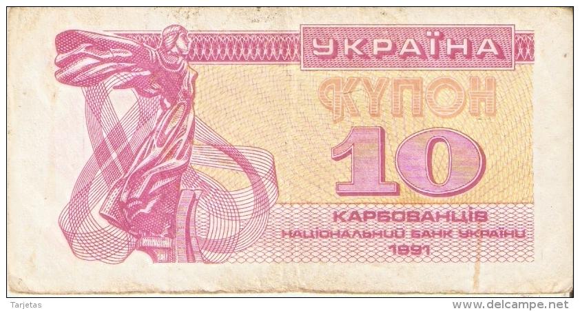 BILLETE DE UKRANIA DE 10 KYNOH DEL AÑO 1991 (BANKNOTE-BANK NOTE) - Ucrania