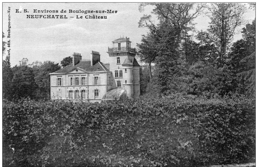 62 Neufchatel, Le Chateau - France
