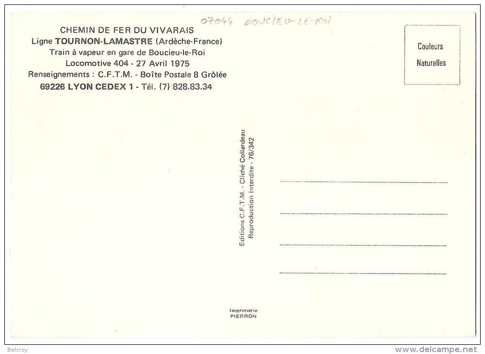 Dépt 07 - BOUCIEU-LE-ROI - Train à Vapeur En Gare De Boucieu-le-Roi (Ligne Tournon-Lamastre) Locomotive 404 (avril 1975) - France