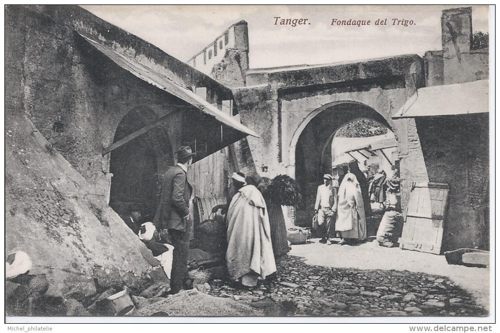 CPA MAROC - TANGER - FONDAQUE DEL TRIGO - Tanger