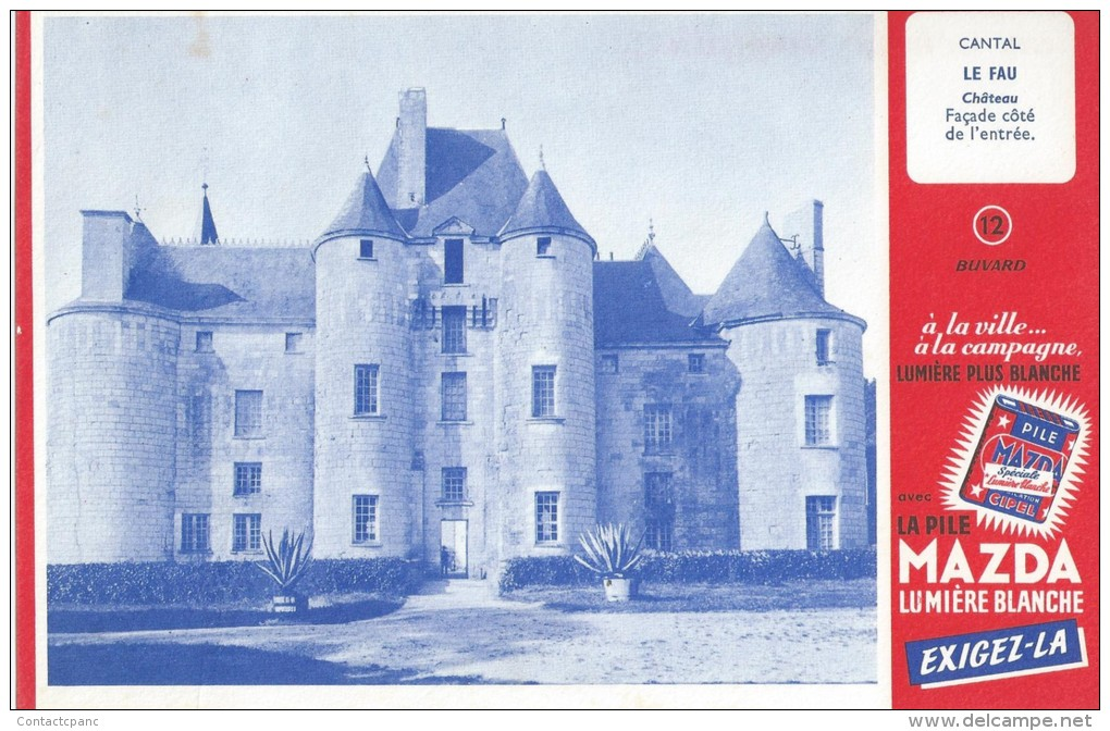 """La Pile  """"  MAZDA   """"   Château LE  FAU  ( Cantal ) Voir  Verso     - Ft  =  13 Cm  X  21 Cm - Electricité & Gaz"""