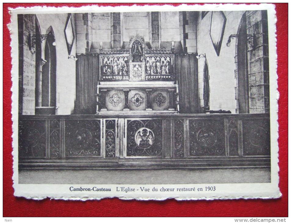 """BELGIQUE - CAMBRON - CASTEAU - L´ EGLISE - VUE DU CHOEUR RESTAURE EN 1903 -  """" FOTO WOUTEERS , AVERBODE """" - CARTE RARE - - Brugelette"""
