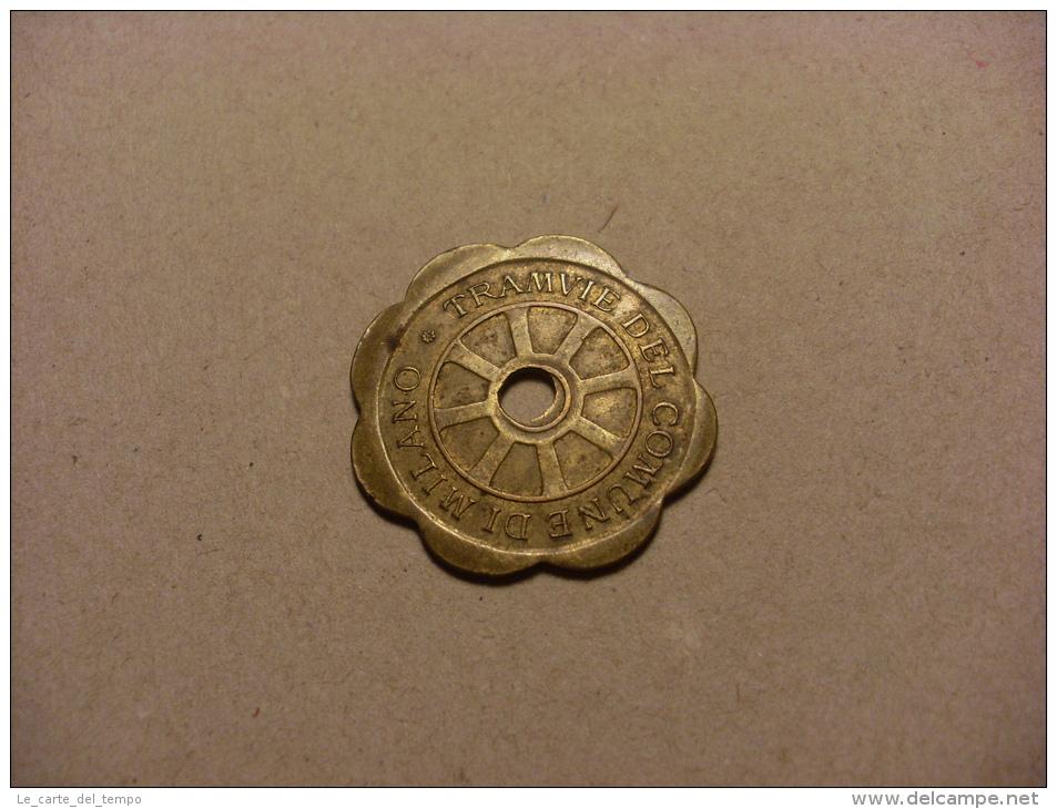 Gettone/moneta TRAMVIE Del Comune Di Milano - Vale Per Una Corsa A Tariffa Normale 1920 - Non Classificati