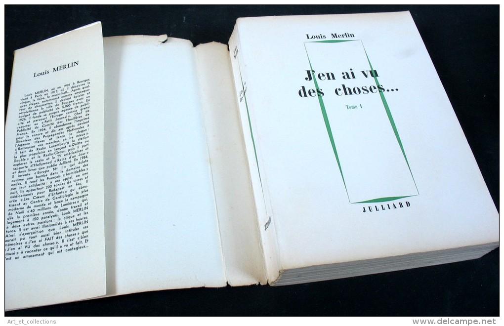 J'en Ai Vu Des Choses / Dédicace De Louis Merlin / Julliard éditeur En 1962 - Livres Dédicacés