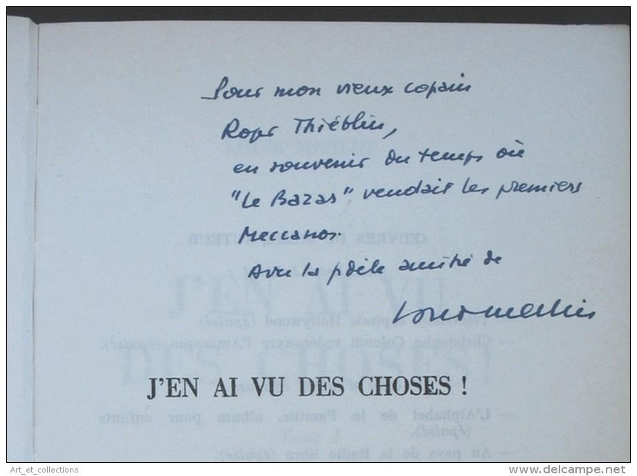 J'en Ai Vu Des Choses / Dédicace De Louis Merlin / Julliard éditeur En 1962 - Livres, BD, Revues