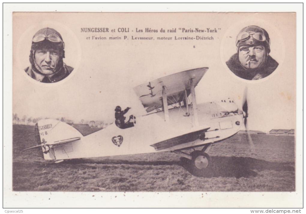 """AVIATION - NUNGESSER ET COLI - LES HEROS DU RAID """"PARIS-NEW-TORK"""" ET L'AVION MARIN P. LEVASSEUR, MOTEUR LORRAINE-....... - Aviatori"""