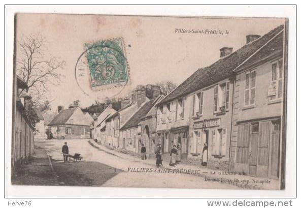 VILLIERS SAINT FREDERIC - La Grande Rue (carte Vendue En L´état - Feuillets Décollés - Voir Descriptif) - France
