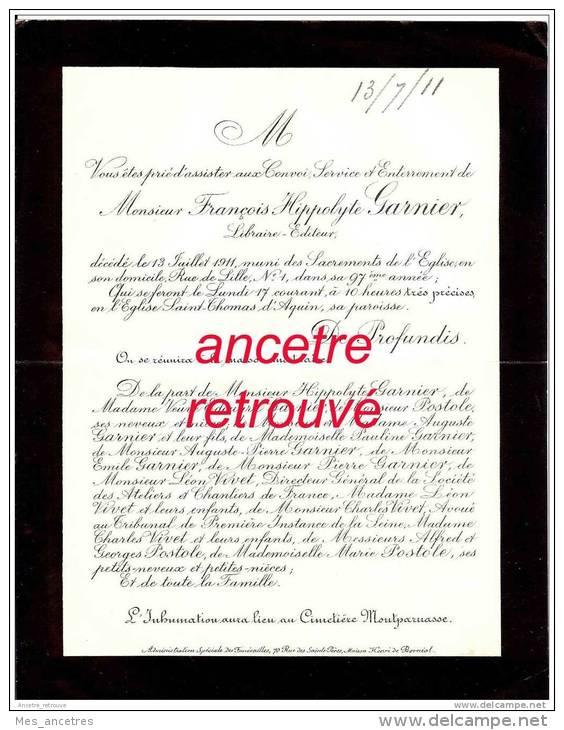 Avis De Décès François Hippolyte GARNIER Libraire éditeur -1911 Cimetière Montparnasse-familles FAUCHON-VIVET-POSTOLE - Décès