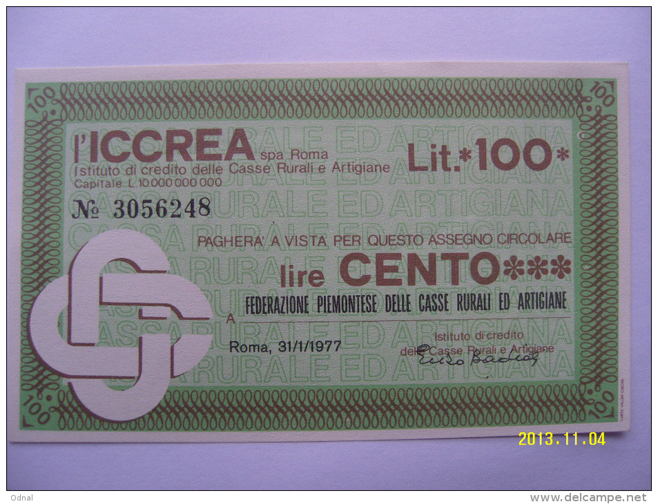 MINIASSEGNI   BANCA  L'ICCREA  100 LIRE  FEDERAZIONE PIEMONTESE CASSE RUR.ARTI. - [10] Scheck Und Mini-Scheck