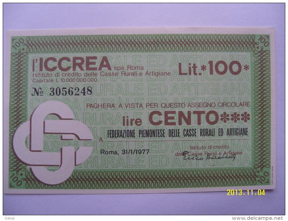 MINIASSEGNI   BANCA  L'ICCREA  100 LIRE  FEDERAZIONE PIEMONTESE CASSE RUR.ARTI. - [10] Assegni E Miniassegni