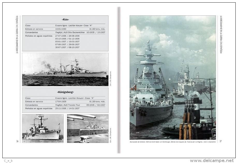 Libro Y CD: La Kriegsmarine En La Guerra Civil Española. 2005. España. - Español