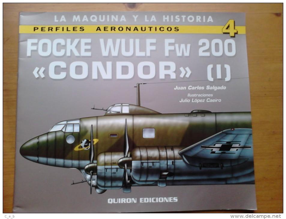 Libro: Focke Wulf FW 200 Cóndor (1). 2001. España. - Libros