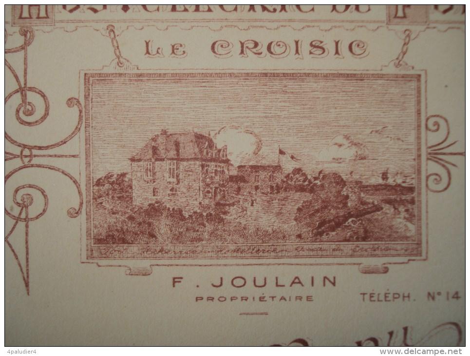 ( Loire-Atlantique / Loire-Inférieure) MENU  LE CROISIC HOSTELLERIE DU FORT F. JOULAIN 1920 ( Hôtel Du Fort ) - Menus