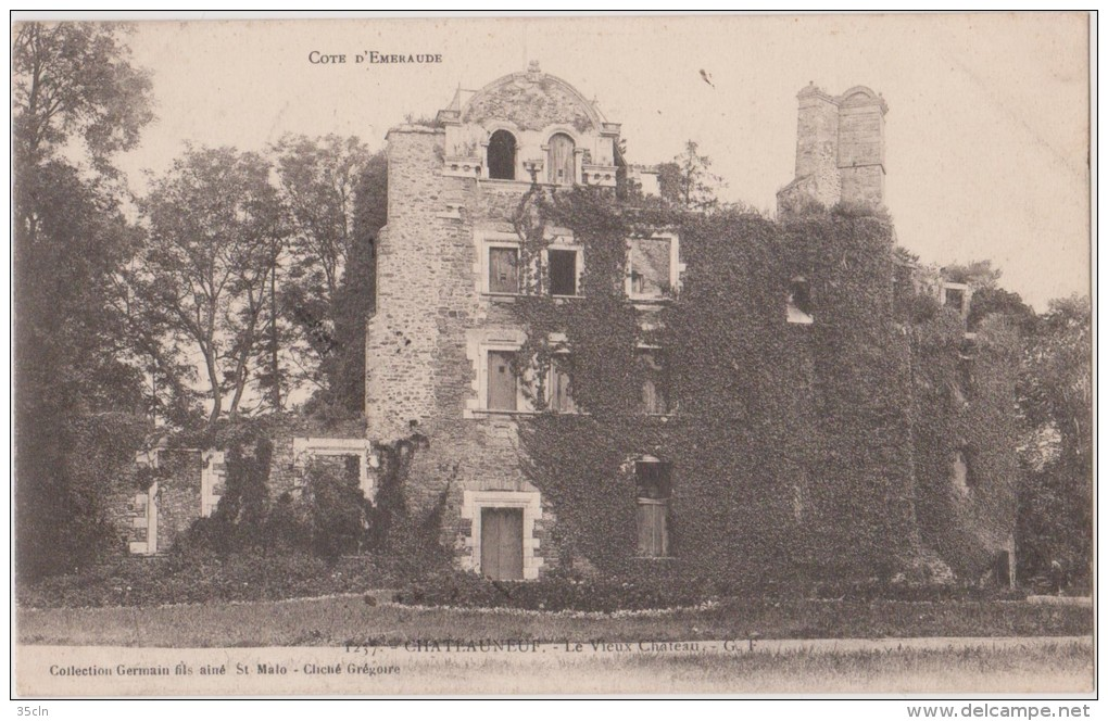 CHATEAUNEUF D´ILLE ET VILAINE  -  Le  Vieux  Chateau  -  Série  Cote  D´Emeraude. - Andere Gemeenten