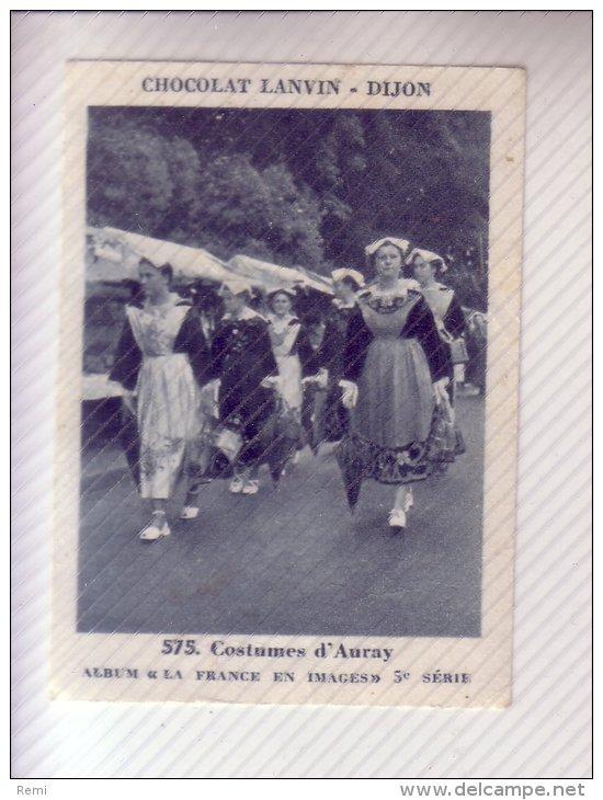 CHROMO CHOCOLAT LANVIN N°575 5ème Série COSTUMES D'AURAY FOLKLORE BRETAGNE - Sonstige