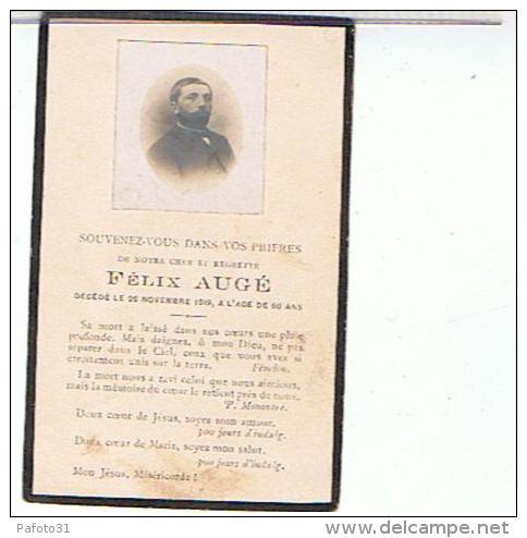 FAIRE PART DE DECES  1919 FELIX  AUGE  A L AGE DE 60 ANS ..... A01 - Todesanzeige
