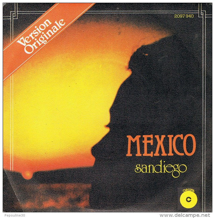 SANDIEGO  - (A) - Mexico  // (B) - Number One. - 1978 -. - Disco, Pop