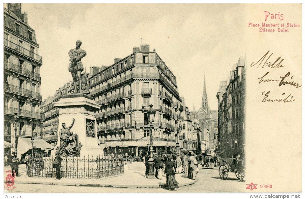 CPA Editeur Kunzli  Place Maubert Et Statue Etienne Dolet. - District 05