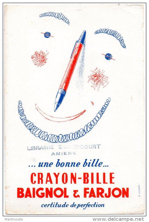 - BUVARD Crayon-Bille BAIGNOL&FARJON Librairie BRANDICOURT à AMIENS - 381 - Papeterie