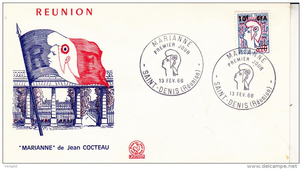 REUNION -FDC - N° 385 TYPE 1 - MARIANNE DE COCTEAU -COTE : 40 € - Reunion Island (1852-1975)