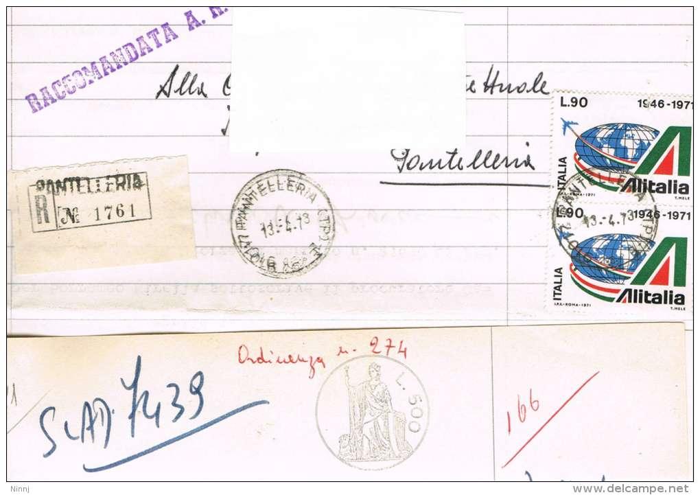 1236- Italia Storia Postale Pantelleria 13.4.73  Raccom. Su Carta Bollata  £. 500 Affr. 2 Valori X £. 90 ALITALIA - 6. 1946-.. Republic