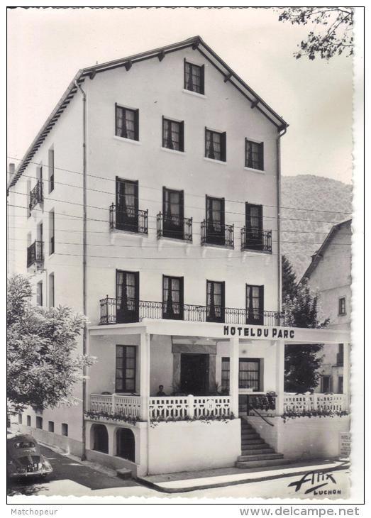 LUCHON -31- HOTEL DU PARC - LA FACADE - Luchon