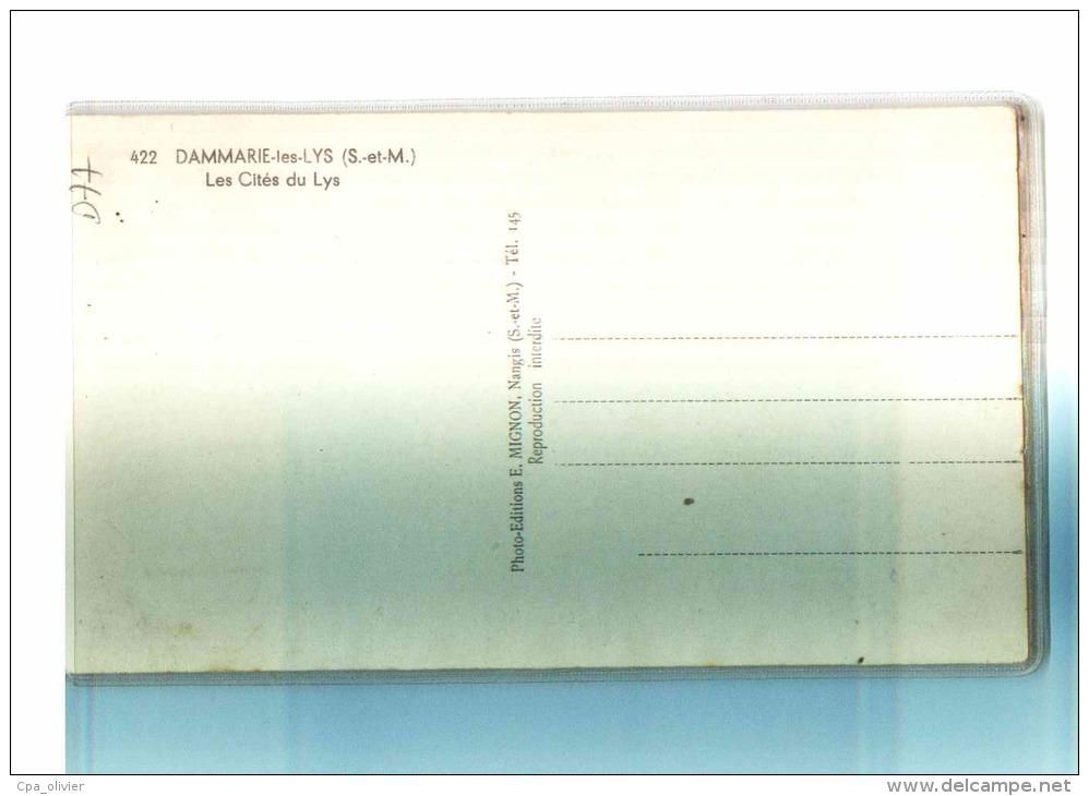 77 DAMMARIE LES LYS Cités Du Lys, Ed Mignon 422, CPSM 9x14, 194? - Dammarie Les Lys