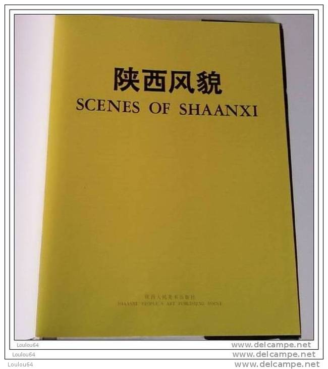 SCENES OF SHAANXI - Art Et Photos De La Chine - 130 Photos - En Parfait état - - Photographie