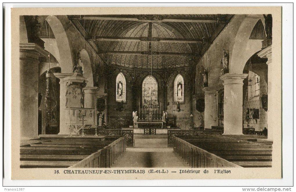 Ref 191 - CHATEAUNEUF-en-THYMERAIS - Intérieur De L'église - France