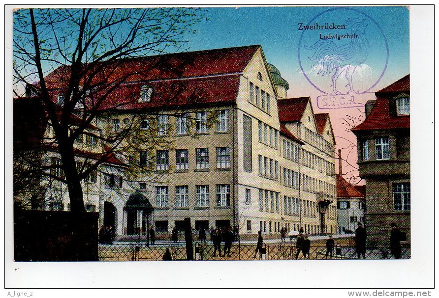 REF 154  : CPA Allemagne Zweibrucken Ludwigschule Cachet Militaire Postal S.T.C.A. STCA S T C A Coq  1918 - Zweibruecken
