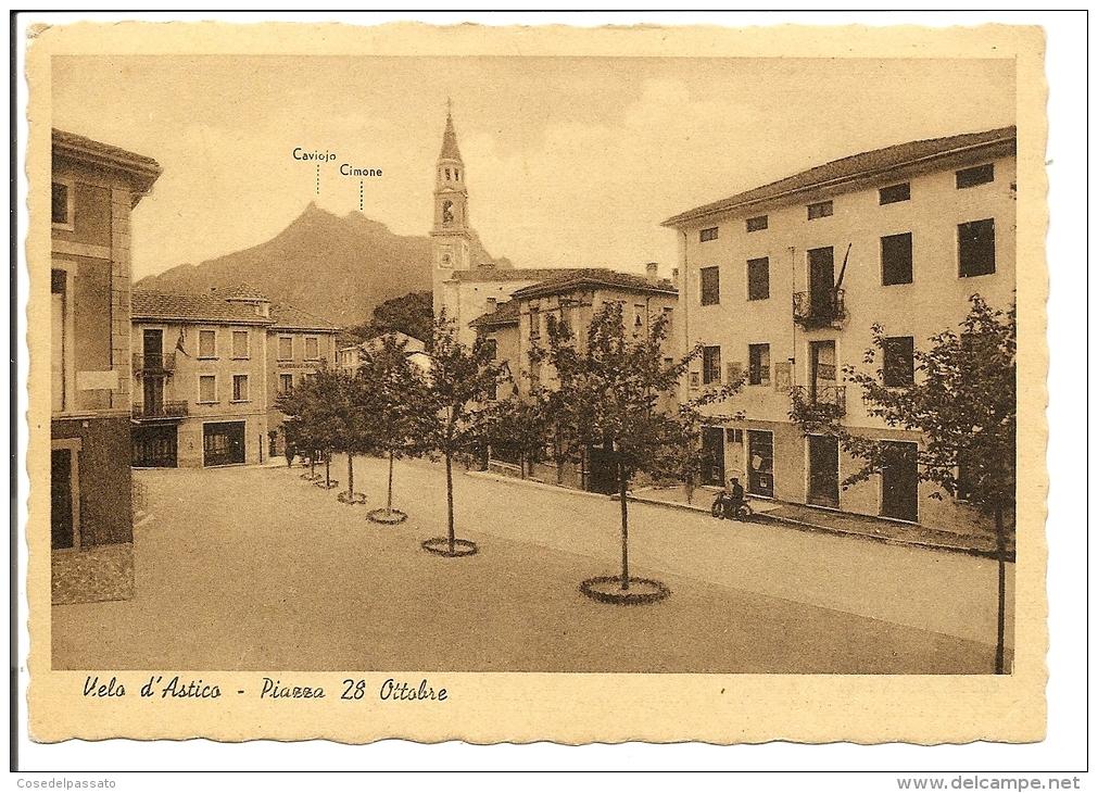 A100 VELO D'ASTICO - PIAZZA 28 OTTOBRE - Vicenza