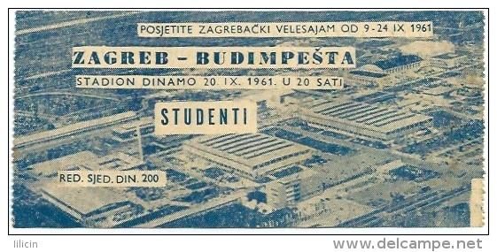 Sport Match Ticket (Football / Soccer) - Zagreb Vs Budapest: Inter-Cities Fairs Cup 1961-09-20 - Tickets & Toegangskaarten