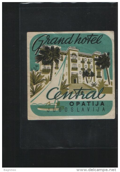 Grand Hotel CENTRAL Opatija  Yugoslavia - Hotel Labels