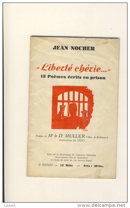 LIBERTE CHERIE # LIVRE DE JEAN NOCHER # GUERRE 39-45 # RESISTANCE # ILLUSTRATIONS GENO / - Libri
