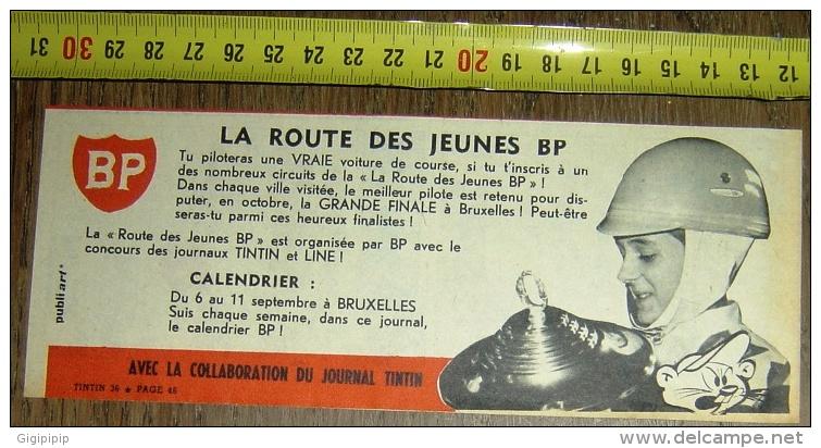 PUB PUBLICITE BP LA ROUTE DES JEUNES A BRUXELLES GRANDE FINALE PUBLIART - Old Paper