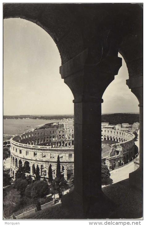 6336. Postal PULA (Jugoslavia). Vista Coliseo - Yugoslavia