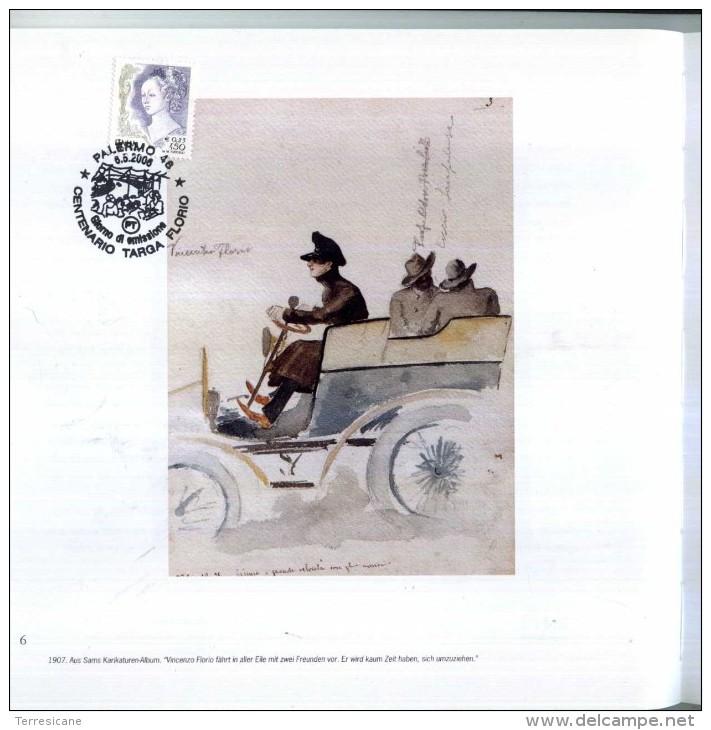DIE PIONIEREPOCHE DER TARGA FLORIO AAPIT PALERMO PAG. 60 TEDESCO CON ANNULLO POSTALE CENTENARIO TARGA FLORIO - Libri, Riviste, Fumetti