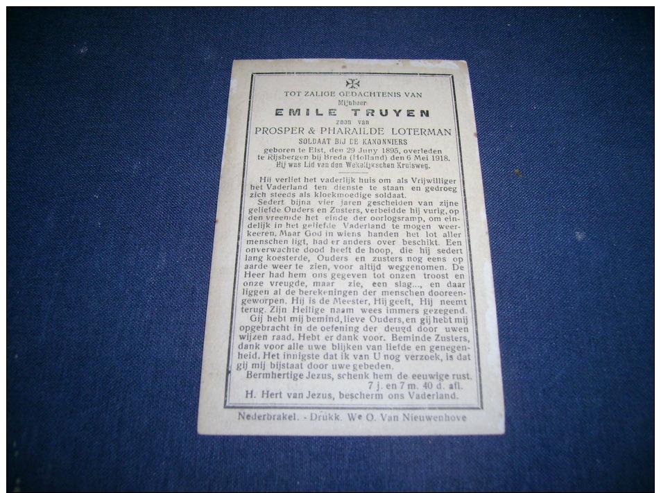 EMILE TRUYEN Soldaat Bij De Kannoniers Geb Te ELST 1895 -Overl Te RIJSBERGEN 6 MEI 1918. Zie Scann. - Devotion Images