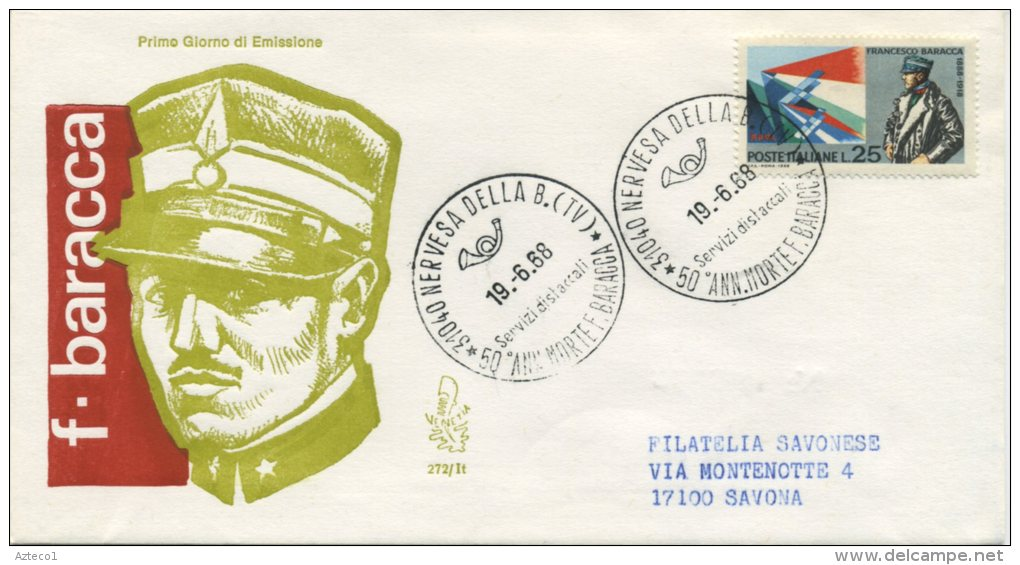 ITALIA - FDC VENETIA  1968 - FRANCESCO BARACCA - VIAGGIATA PER SAVONA  - ANNULLO NERVESA - F.D.C.