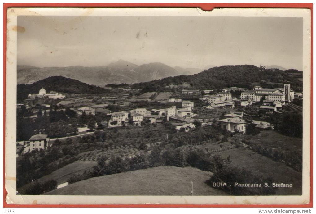 BUIA - Panorama Santo Stefano ( Italy ) * Travelled 1932.* Udine - Italia - Udine