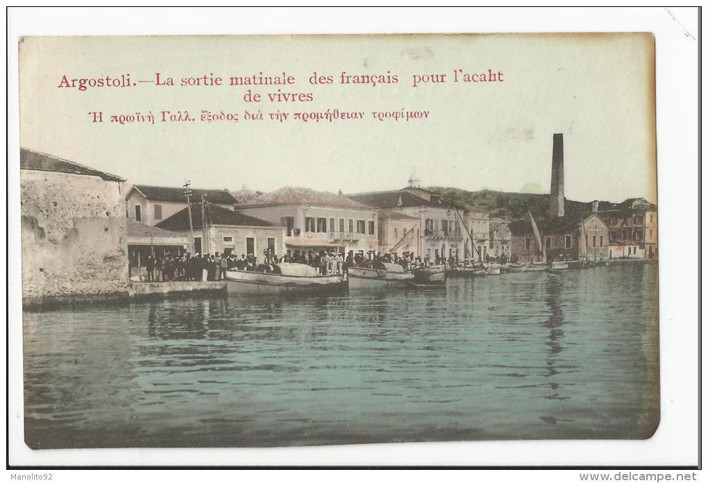 CPA MILITARIA : GRECE - Argostoli - La Sortie Matinale Des Français Pour L'achat De Vivres - Grèce