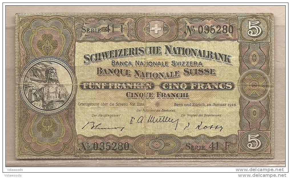 Svizzera - Banconota Circolata Da 5 Franchi - 1949 - Svizzera
