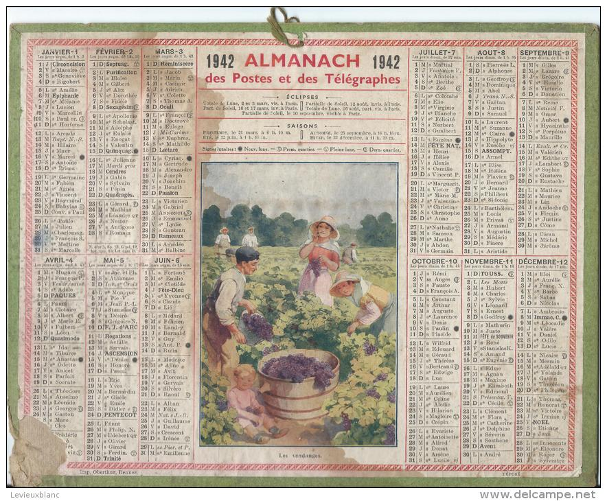 """Calendrier Des Postes Et Des  Télégraphes/""""Les Vendanges""""/PARIS/ France/ 1942            CAL137 - Calendriers"""